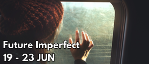 Future Imperfect @ Lion & Unicorn Theatre | England | United Kingdom