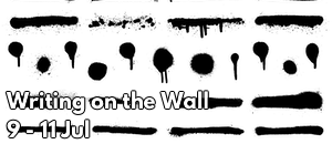 Writing on the Wall, 9, 10 and 11 July, KDC Theatre